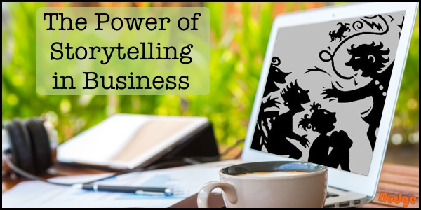 The Power of Storytelling in Business